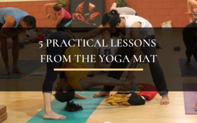 5 Practical Lessons from the Yoga Mat