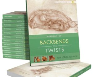 Ray Long Book on Backbends & Twists